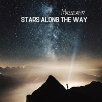 Masseamo - Stars Along The Way
