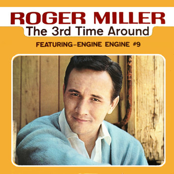 Roger Miller - The 3rd Time Around