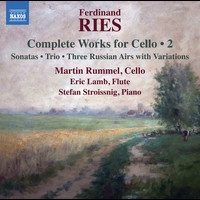 Martin Rummel / Stefan Stroissnig / Eric Lamb - Ries: Complete Works for Cello, Vol. 2