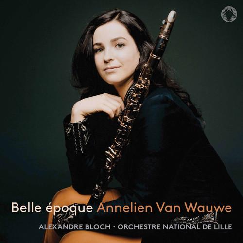 Annelien Van Wauwe / Orchestre National de Lille / Alexandre Bloch MP3 Album Belle époque