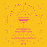 Meta - Backwoods Sunrise (feat. Soulfiya) (Explicit)
