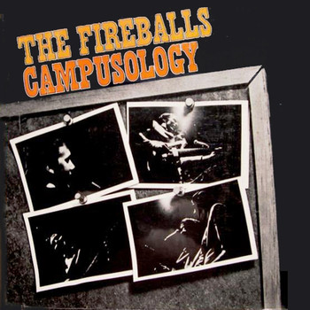 The Fireballs - Campusology