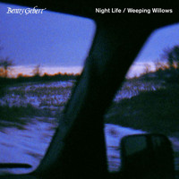 Benny Gebert - Night Life / Weeping Willows
