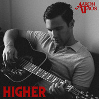 Aaron Taos - Higher