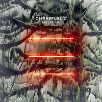 OneRepublic - Rescue Me (BUNT. Remix)