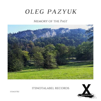 Oleg Pazyuk - Memory of the Past