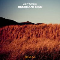 Light Patrick - Resonant Rise