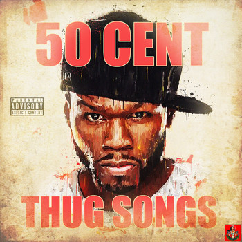 50 Cent - Thug Songs