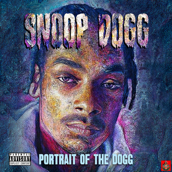 Snoop Dogg - Portrait of The Dogg (Explicit)