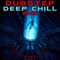 Dubstep Spook - Dubstep Deep Chill 2019