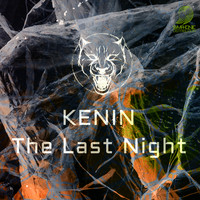KENIN - The Last Night