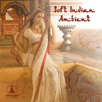 Mindfulness Meditation Music Spa Maestro - Soft Indian Ambient (Asian Spa Room)