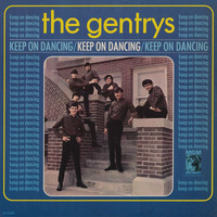 The Gentrys - Keep On Dancing (Expanded Edition)