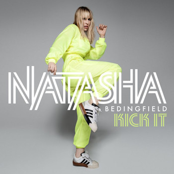 Natasha Bedingfield - Kick It (Radio Edit)
