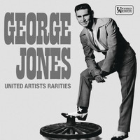George Jones - United Artists Rarities