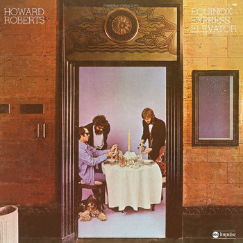 Howard Roberts - Equinox Express Elevator