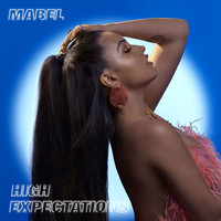 Mabel - High Expectations (Explicit)