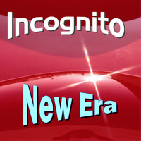 Incognito - New Era