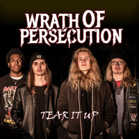 Wrath of Persecution - Tear It Up