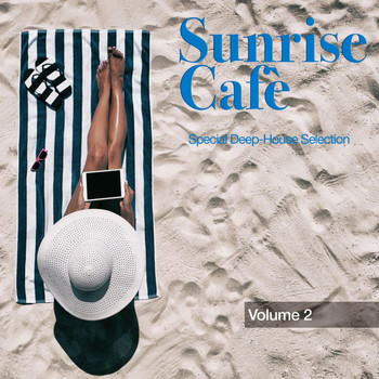 Various Artists - Sunrise Cafè, Vol. 2: Special Deep-House Selection