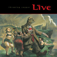 Live - Throwing Copper (25th Anniversary [Explicit])