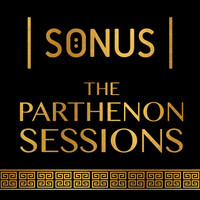Sonus - The Parthenon Sessions