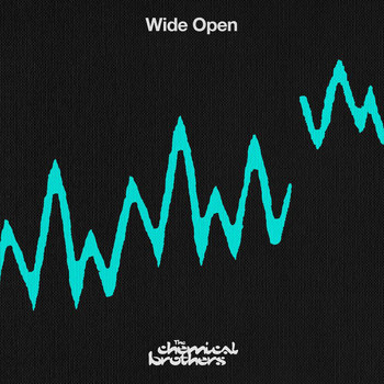 The Chemical Brothers - Wide Open
