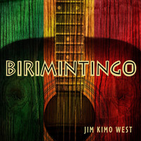 "Jim ""Kimo"" West - Birimintingo"