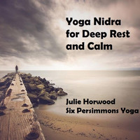 Julie Horwood - Yoga Nidra for Deep Rest and Calm