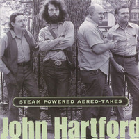 John Hartford - Steam Powered Aereo-Takes
