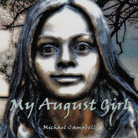 Michael Campbell - My August Girl