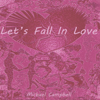Michael Campbell - Let's Fall in Love