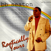 BB Seaton - Rootically Yours