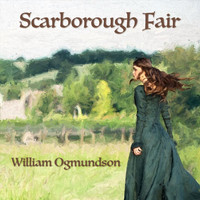William Ogmundson - Scarborough Fair
