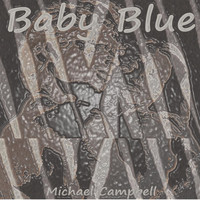 Michael Campbell - Baby Blue