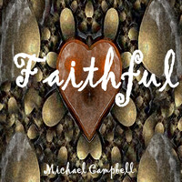 Michael Campbell - Faithful