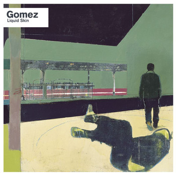 Gomez - Liquid Skin (20th Anniversary Edition / Deluxe [Explicit])