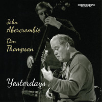 John Abercrombie & Don Thompson - Yesterdays