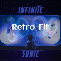 Infinite Sonic - Retro-Fit