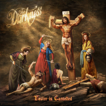 The Darkness - Easter is Cancelled (Explicit)
