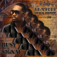 Busy Signal - Go Hard