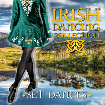 Brogue - Irish Dancing Collection: Set Dances