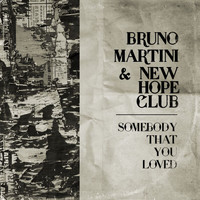 Bruno Martini - Somebody That You Loved