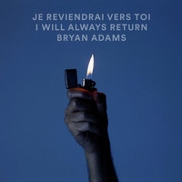 Bryan Adams - Je Reviendrai Vers Toi / I Will Always Return (Live)