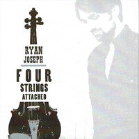 Ryan Joseph - Four Strings Attached