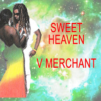 V Merchant - Sweet Heaven