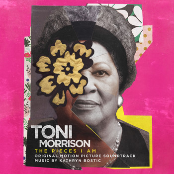 Kathryn Bostic - Toni Morrison: The Pieces I Am (Original Motion Picture Soundtrack)