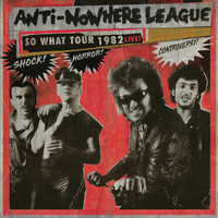 Anti-Nowhere League - So What Tour 1982 Live
