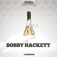 Bobby Hackett - Flamingo