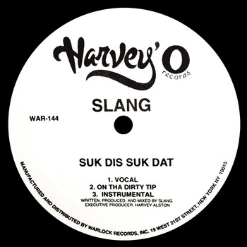 Slang - Suk Dis Suk Dat / Born 2 Be (Explicit)